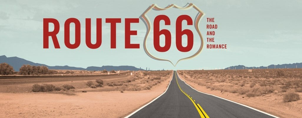 """""""Route 66: The Road and the Romance"""" Exhibit"""