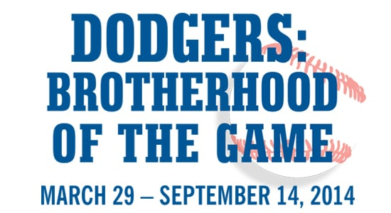 """Dodgers: Brotherhood of the Game"" Exhibit"