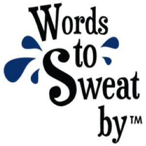 Words To Sweat By
