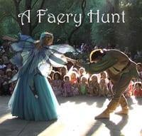 A Faery Hunt Magical Adventure