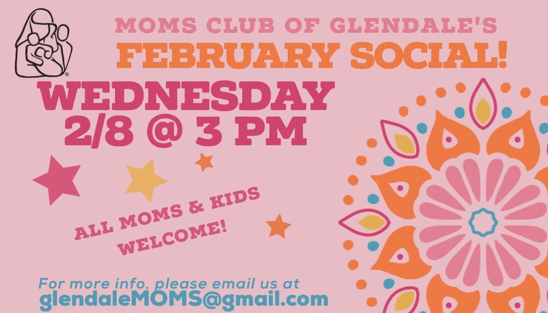 MOMS Club of Glendale's February Social