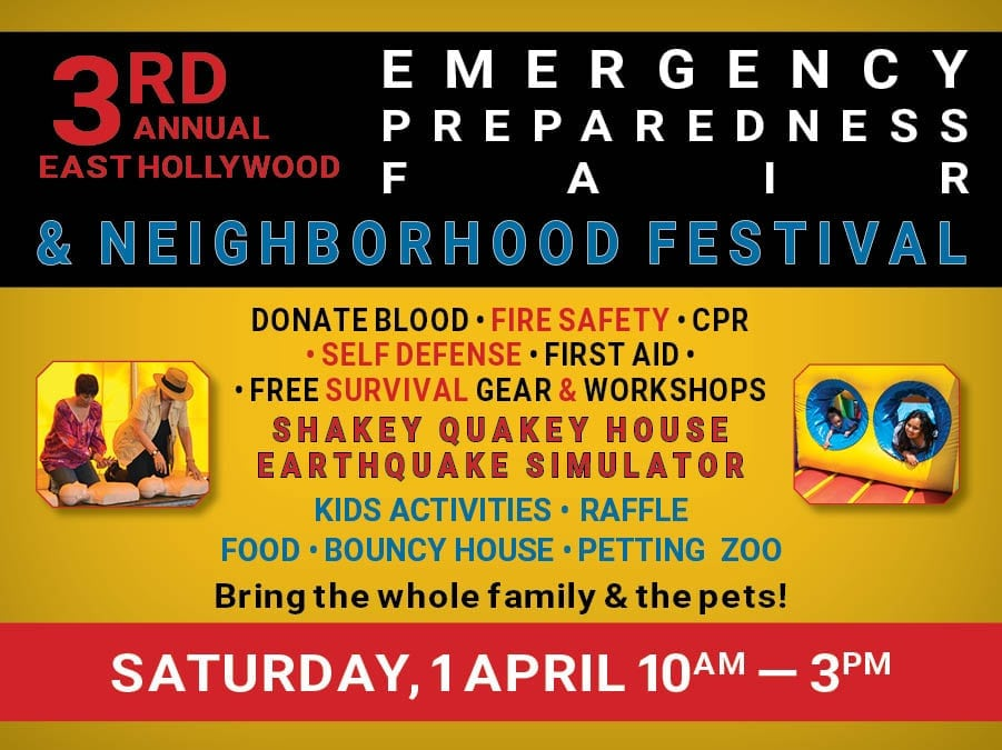 3nd Annual East Hollywood  Emergency Preparedness Fair & Neighborhood Festival