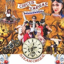 Circus Vargas Presents Steam Cirque