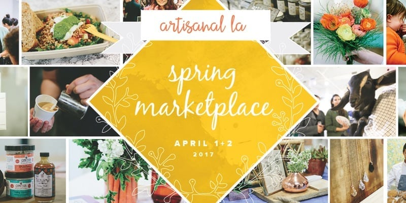 7th Annual Artisanal LA Spring Marketplace