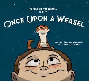 Once Upon A Weasel Book Signing