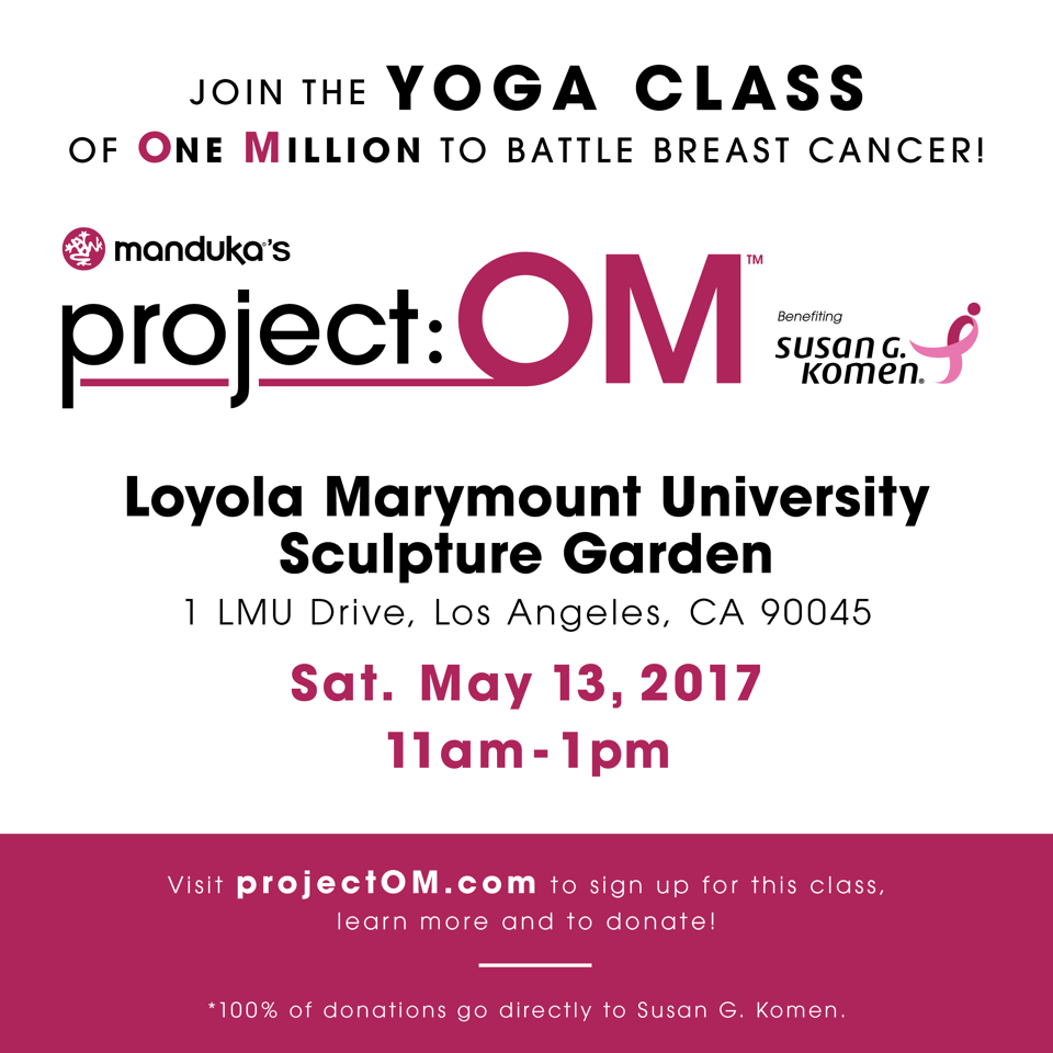 project:OM Yoga Class by Manduka Benefiting Susan G. Komen