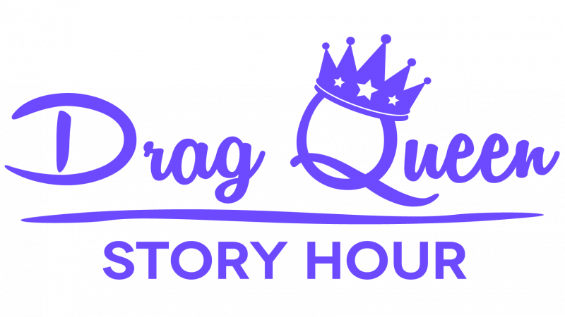 Drag Queen Story Hour!