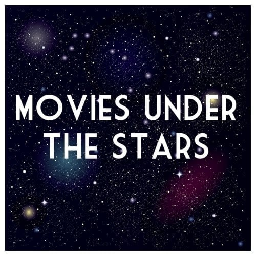 Summer Movies Under the Stars