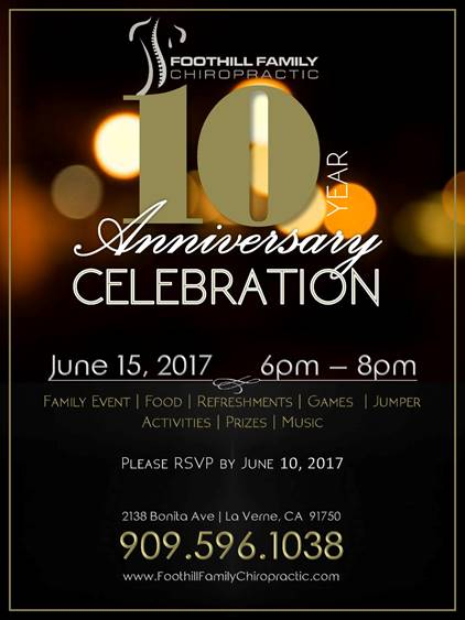 Foothill Family Chiropractic's Tenth Year Anniversary Celebration