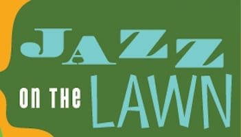 Jazz on the Lawn Summer Concert Series