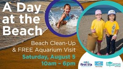 A Day at the Beach: Beach Clean-Up & Free Aquarium Admission