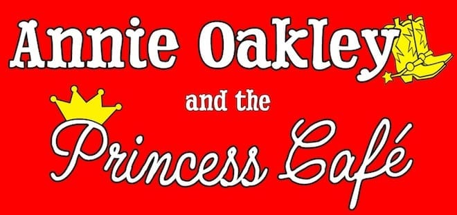Annie Oakley and The Princess Café