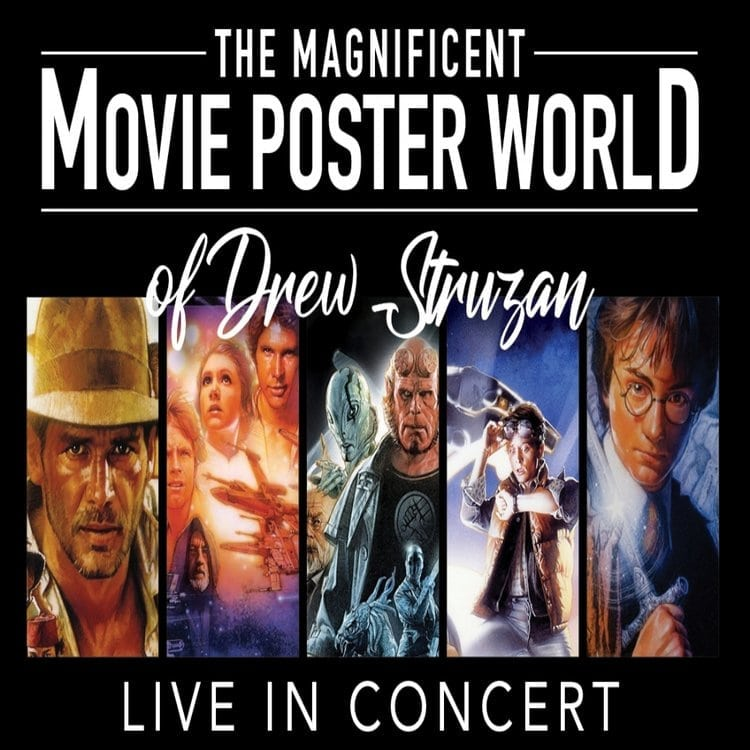 The Magnificent Movie Poster World of Drew Struzan Live In Concert