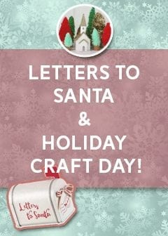 Letters to Santa & Holiday Craft Fun Day!