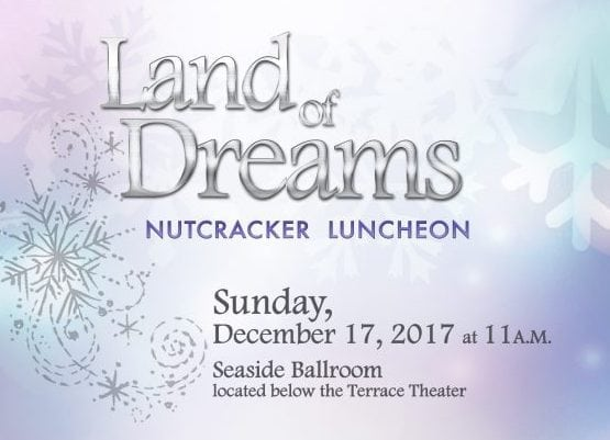 Long Beach Ballet's Annual Nutcracker Luncheon