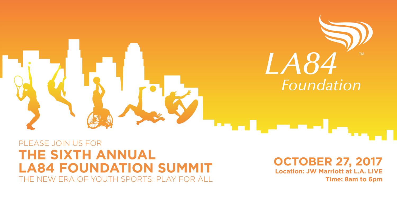 The Sixth Annual LA84 Foundation Summit