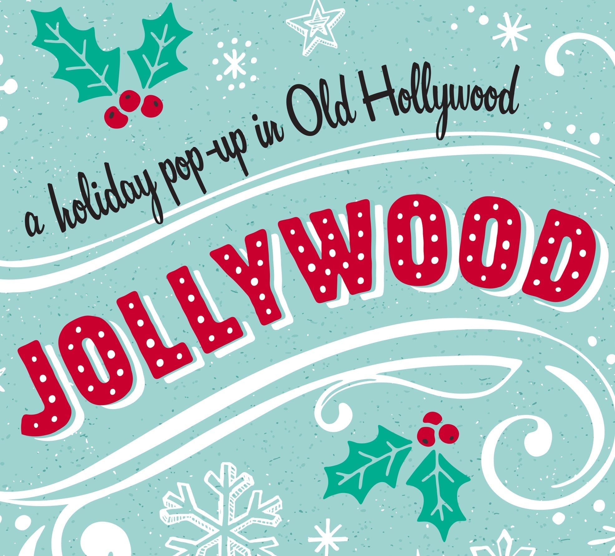 Jollywood One-Day Holiday Pop-Up Market