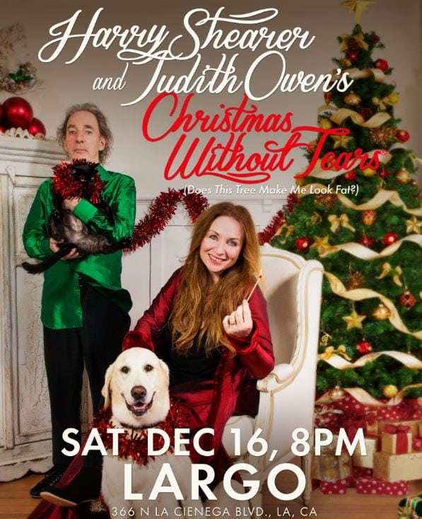 "Harry Shearer and Judith Owen's ""Christmas Without Tears"" Benefit Concert"