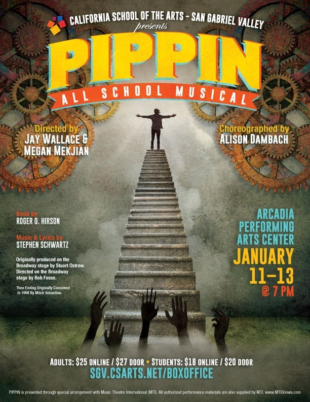 "California School of the Arts - San Gabriel Valley presents ""Pippin"""