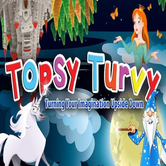 Topsy Turvy: A Mini Musical