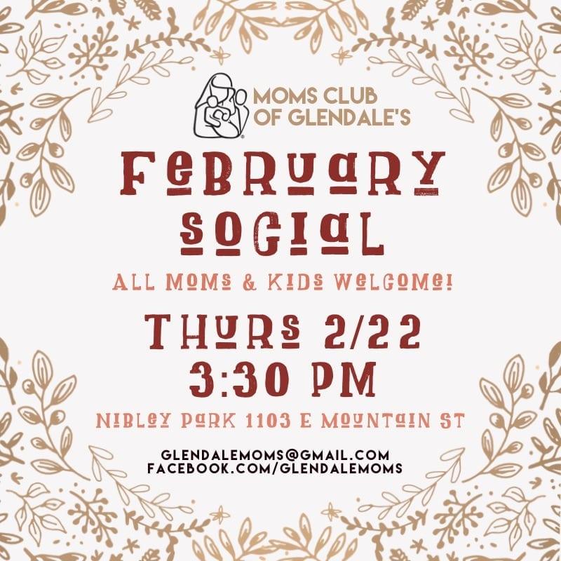 MOMS Club of Glendale February Social