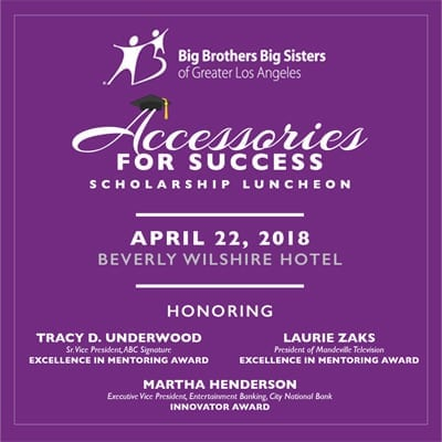 Big Brothers Big Sisters of Greater L.A.'s Accessories for Success Scholarship Luncheon
