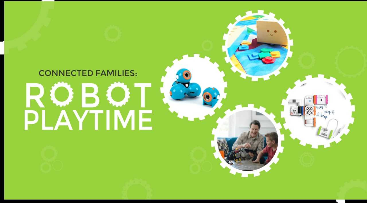 Connected Families: Robot Playtime