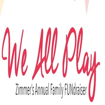 The Zimmer's We All Play! Fundraiser