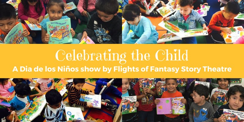 Celebrating the Child - A Dia de los Niños Show