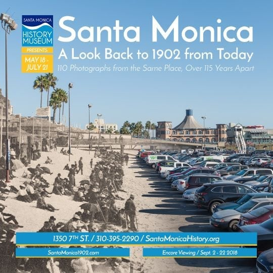 Santa Monica: A Look Back to 1902 from Today Exhibition