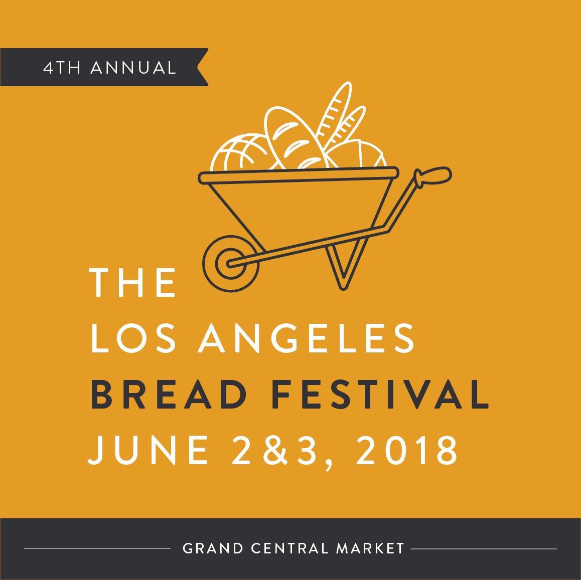 Grand Central Market's 4th Annual Los Angeles Bread