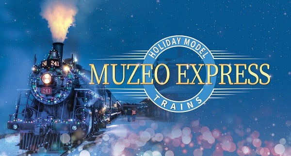 Muzeo Express 2018: Holiday Model Trains Exhibit
