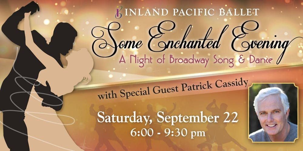 """Inland Pacific Ballet's 2nd Annual """"Some Enchanted Evening"""" Benefit"""