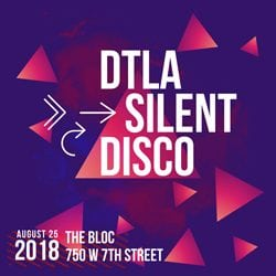 DTLA Outdoor Quiet Clubbing Party