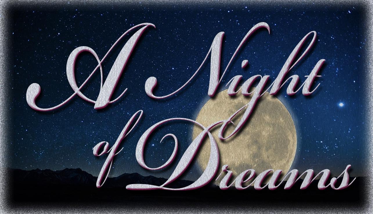 A Night of Dreams
