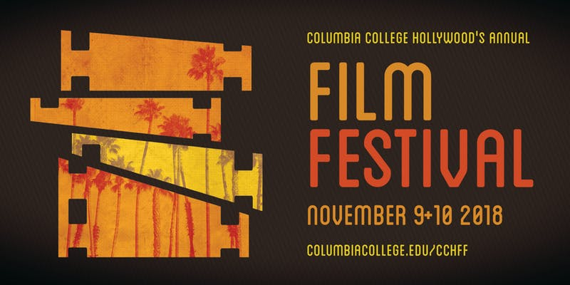2018 Columbia College Hollywood Film Festival