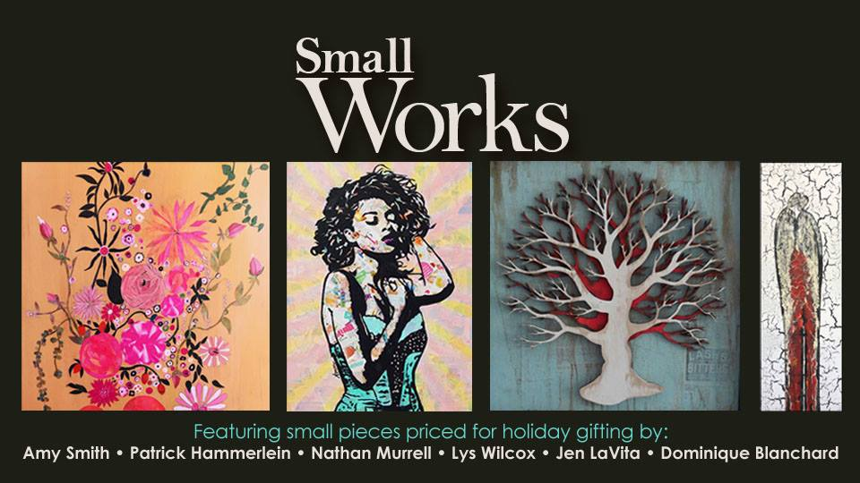 Small Works Holiday Show