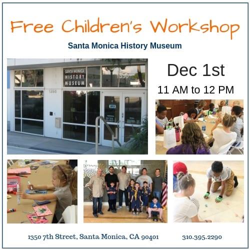 Santa Monica History Museum's Free Children's Workshop