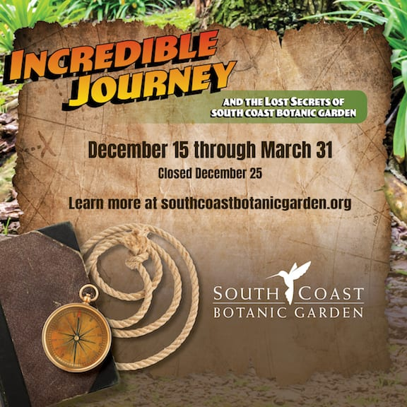 Incredible Journey and The Lost Secrets of South Coast Botanic Garden