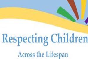 Respecting Children Across the Lifespan Workshop
