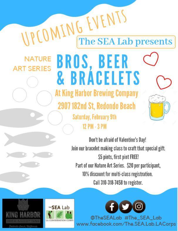 SEA Lab's Nature Art Series: Bros, Beer & Bracelets