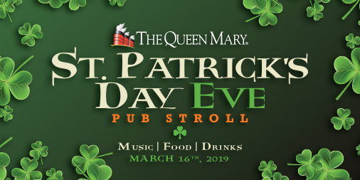 Queen Mary's St. Patrick's Day Eve Pub Stroll