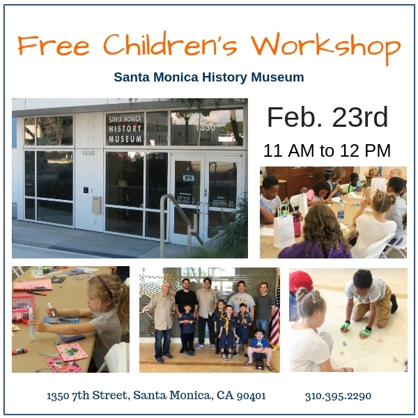 Hands on History at the Santa Monica History Museum