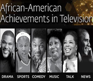 Shaping Our Nation's History: African-American Achievements in Television
