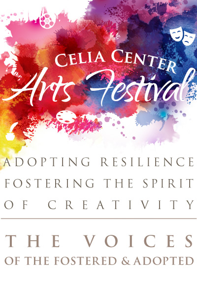 Celia Center Arts Festival for Families Connected by Foster Care and Adoption