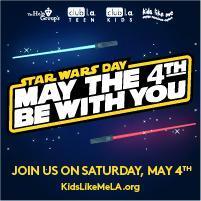 club l.a. Kids & Teen Star Wars Club Day