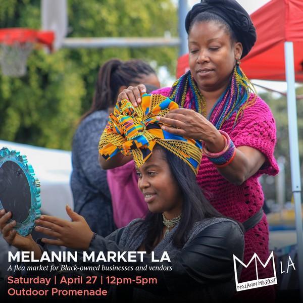 Free Melanin Market LA Flea Market at Baldwin Hills Crenshaw