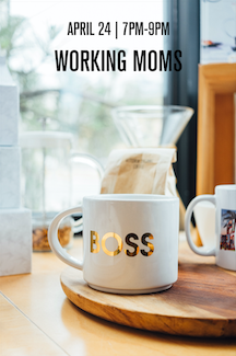 Working Girls Series: Working Moms