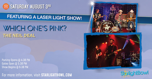 Which One's Pink? and The Neil Deal Concert And Laser Light Show!