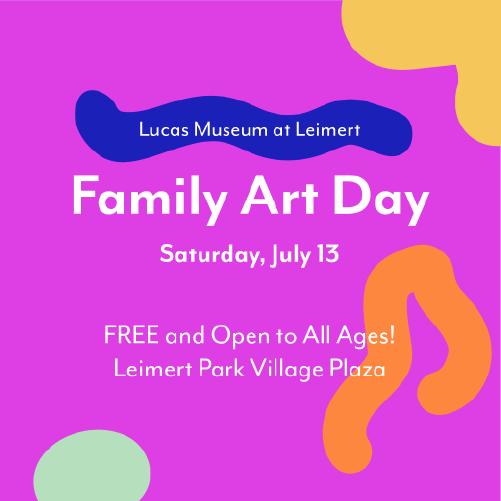 Lucas Museum at Leimert: Family Art Day